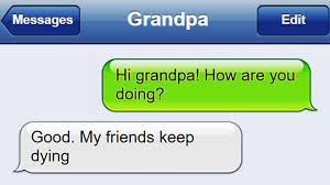 Trending Funny Text Messages To - people are sharing funniest grandparents texts messages youtube