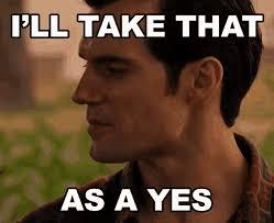 Yes Meme - ill take that as a yes gifs tenor