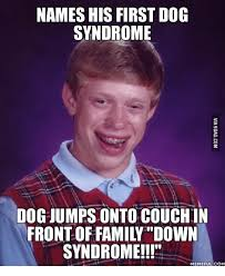 Funny Down Syndrome Memes - 25 best memes about down syndrome meme girl down syndrome