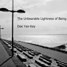 The Unbearable Lightness Of Being Free Music Archive Dee Yan Key The Unbearable Lightness Of Being