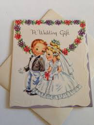 wedding gift greetings vintage die cut wedding greeting card wedding