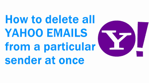 yahoo email junk mail how to delete all yahoo emails from a particular sender at once