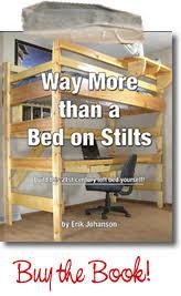 College Loft Bed Build A Loft Bed Build A College Loft Bed With Desk U0026 More