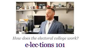 elections 101 how does the electoral college work youtube