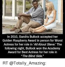 The Blind Side Actress 25 Best Memes About The Blind Side The Blind Side Memes