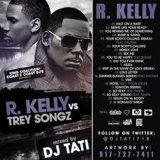 r kelly trey songz r kelly vs trey songz hosted by dj tati
