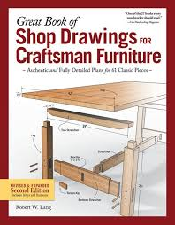 great book of shop drawings for craftsman furniture revised