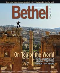 bethel magazine winter spring 2013 by bethel university issuu