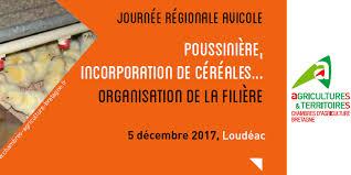 chambre d agriculture de bretagne 5 décembre 2017 journée régionale avicole chambres d