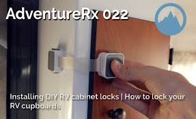 Cabinet Door Locks Latches by Adventurerx 022 How To Install Diy Cabinet Locks On Your Rv Or