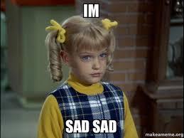 Sad Brady Meme - im sad sad cindy brady meme make a meme