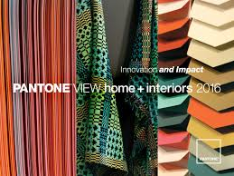 Home Fashion Interiors Pantone Color Institute Announces 2016 Color Trends For Home