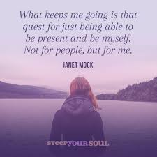 quote about love myself janet mock quote about being herself janet mock people and