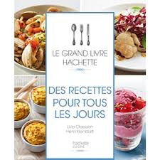 recette cuisine tous les jours des recettes pour tous les jours livre cuisine cultura
