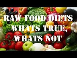 raw food diets what u0027s true what u0027s not dispelling common myths