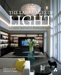 residential lighting design languages of light a creative approach to residental lighting