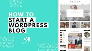 tutorial wordpress blog how to start a wordpress blog 2018 blog tutorial for beginners