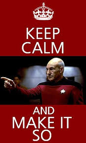 Make Keep Calm Memes - keep calm and make it so star trek pinterest star trek trek