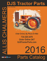 djs tractor parts 2016 allis chalmers parts catalog by djs tractor