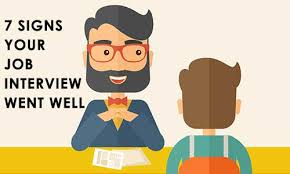 7 signs your job interview went well interview questions answers