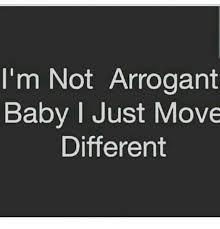 Baby Kicking Meme - i m not arrogant baby i just move different meme on sizzle