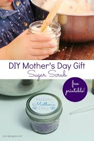 Mother S Day Food Gifts Homemade Mother U0027s Day Gift Sugar Scrub Recipe Homemade And Sugaring
