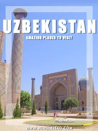 Amazing Places To Visit by Visit Uzbekistan 20 Amazing Places To Travel Uzbekistan