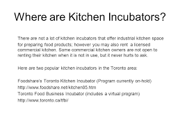 Renting A Commercial Kitchen by How To Start A Food Business In Canada Ppt Video Online Download