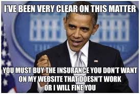 Obama Care Meme - why obamacare is likely to fail in indiana and most other states