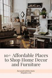 places to buy home decor 10 affordable places to shop for home decor and furniture lucy jo