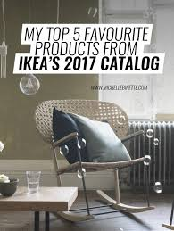 my top 5 favourite products from ikea u0027s 2017 catalog you need to