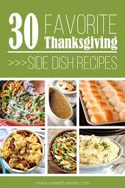 30 favorite thanksgiving side dish recipes make it and it