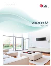 Lg Ceiling Cassette Mini Split by Multi V Indoor Units Lg Hvac Pdf Catalogues Documentation