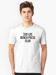 Bench Press 1000 Lbs 330 Lbs Bench Press Club