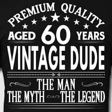 60 year birthday t shirts shop for 60th birthday t shirts online spreadshirt
