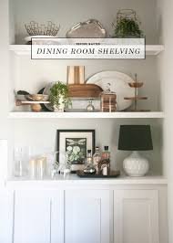 Shelves For Dining Room Awesome Best 25 Dining Room Shelves Ideas On Pinterest Wall Of