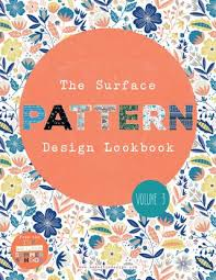 pattern design briefs the surface pattern design lookbook volume 3 by the art and