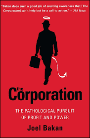 the corporation the pathological pursuit of profit and power