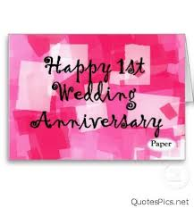 wedding greeting cards quotes 1st wedding anniversary greeting cards happy 1st anniversary cards