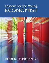 lessons for the young economist mises institute