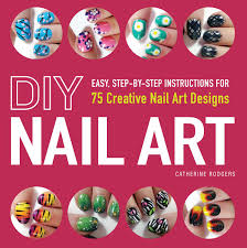 diy nail art book by catherine rodgers official publisher page