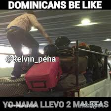 Funny Dominican Memes - dominicans be like jokes
