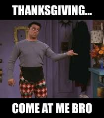 Thanksgiving Memes Tumblr - happy thanksgiving memes funny dirty hilarious free images