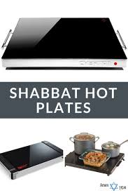 shabbat plata 7 best shabbat hot plates images on plate tray and