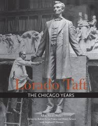 Barnes And Noble Lafayette Indiana Lorado Taft The Chicago Years By Allen Stuart Weller Nook Book