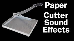 paper cutter free sound effects youtube