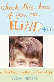 Blind Story Check This Box If You Are Blind A Brother A Sister A True Story