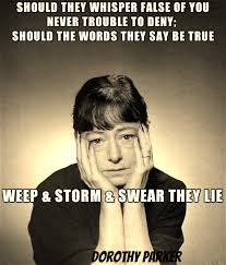 Parker Meme - superfluous advice from dorothy parker meme on imgur