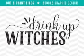 drink svg drink up witches dxf svg png pdf cut u0026 print files by simply