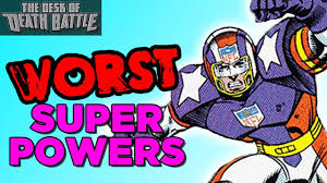 the worst super powers desk of death battle youtube